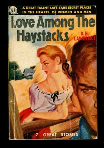 Love Among the Haystacks and Other Stories: D H Lawrence