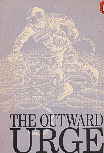 9780140015447: The Outward Urge