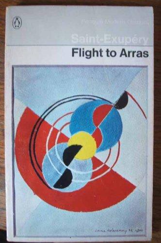 9780140015829: Flight to Arras (Modern Classics)
