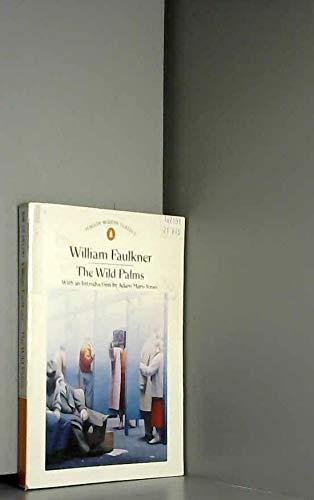 9780140016307: The Wild Palms (Modern Classics)