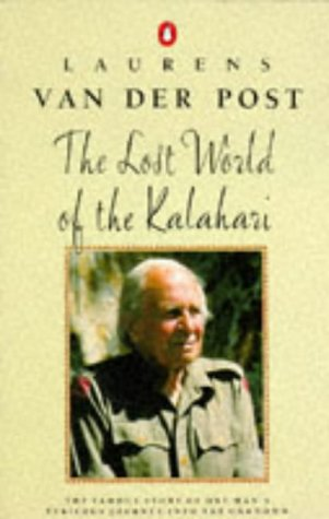 9780140017168: Lost World of the Kalahari