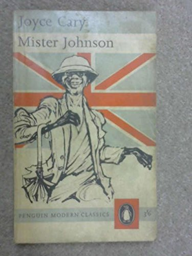 Modern Classics Mister Johnson: Cary, Joyce