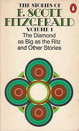 9780140017335: Collected Stories: Diamond as Big as the Ritz and Other Stories v. 1