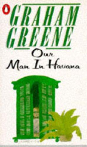 9780140017908: Our Man in Havana: An Entertainment