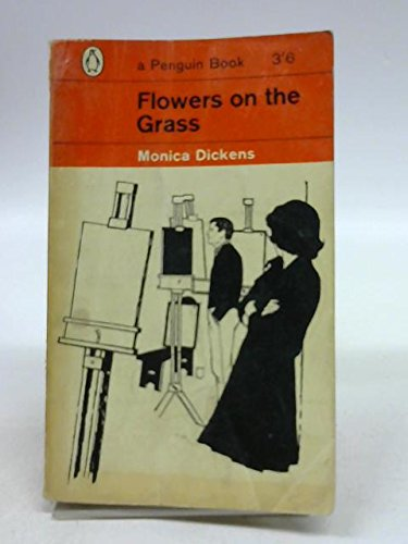 Flowers On The Grass: Monica Dickens