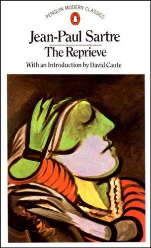 Modern Classics Reprieve (Penguin Modern Classics): Sartre, Jean Paul