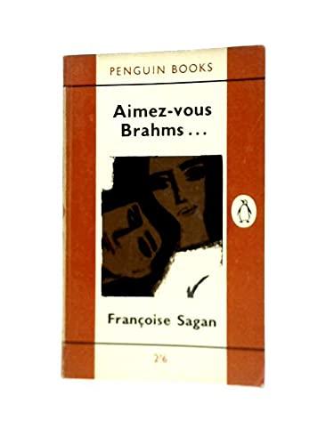 9780140018417: Aimez-Vous Brahms
