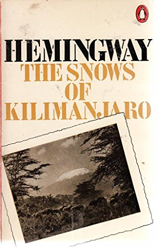 The Snows of Kilimanjaro And Other Stories: Hemingway, Ernest