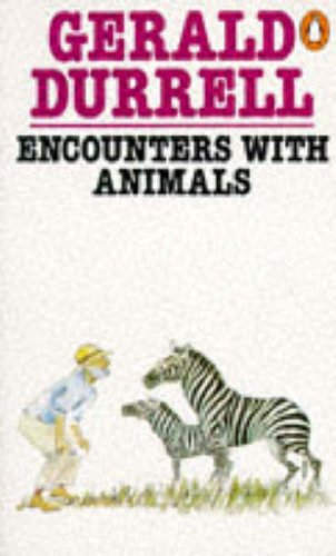 9780140018905: Encounters with Animals