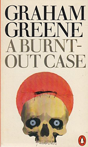 9780140018943: A Burnt-out Case
