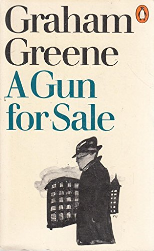 9780140018967: A Gun for Sale: An Entertainment