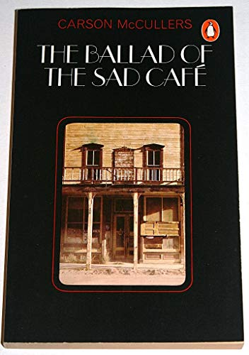 9780140019070: The Ballad of the Sad Cafe (Penguin Modern Classics)