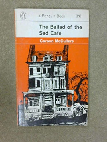 9780140019070: The Ballad of the Sad Cafe