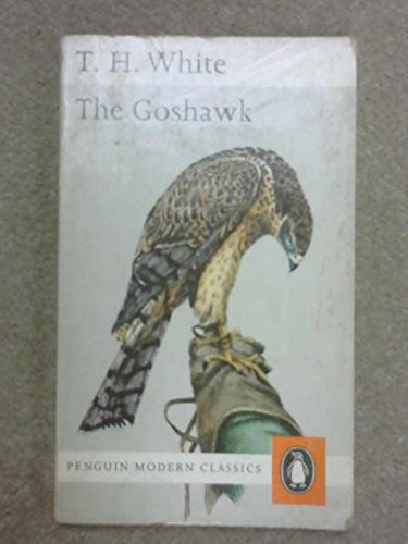 9780140019315: The Goshawk