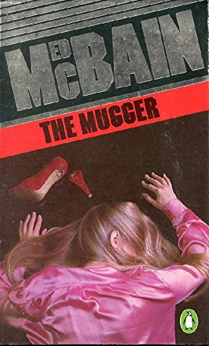 The Mugger (Penguin crime fiction) (0140019693) by ED MCBAIN