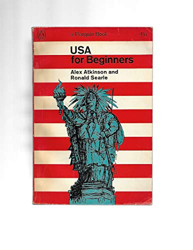 United States of America for Beginners (0140020225) by Alix Atkinson; Ronald Searle