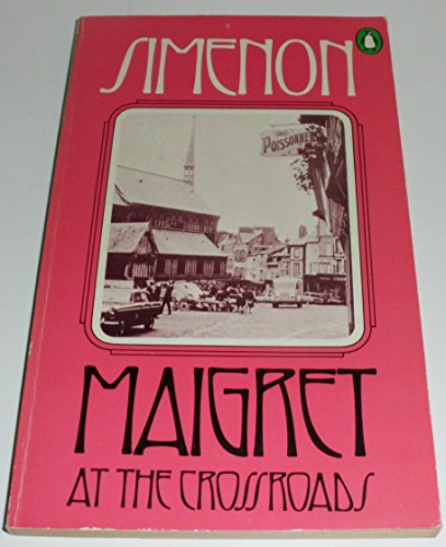 9780140020281: Maigret at the Crossroads