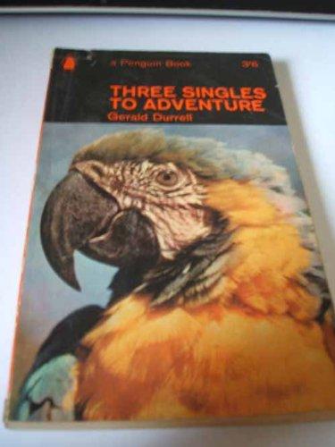 9780140020823: Three Singles to Adventure
