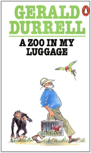 A ZOO IN MY LUGGAGE: Durrell, Gerald