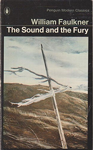 the sound and the fury william 9780140020878 the sound and the fury