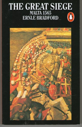 9780140021066: The Great Siege: Malta, 1565