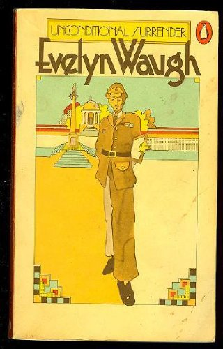 Unconditional Surrender: Waugh, Evelyn