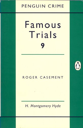 9780140021240: Famous Trials 9: Roger Casement (Penguin Crime)