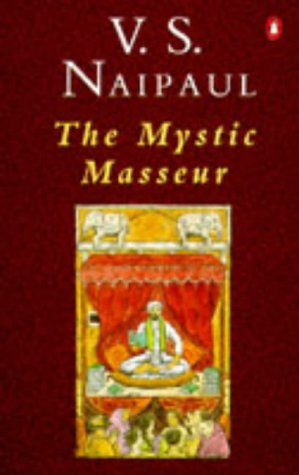 9780140021561: The Mystic Masseur