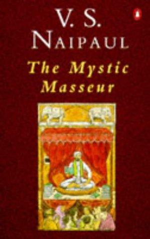 9780140021561: The Mystic Masseur