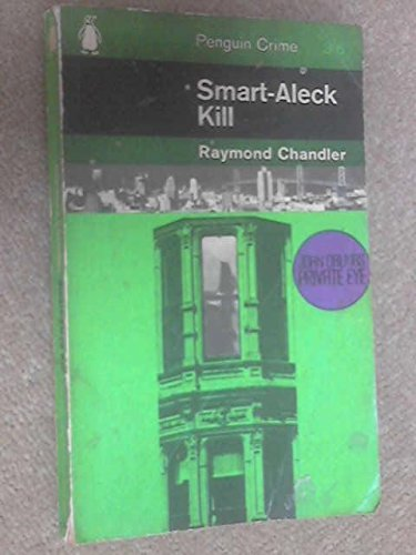 Smart-Aleck Kill (0140021981) by Raymond Chandler