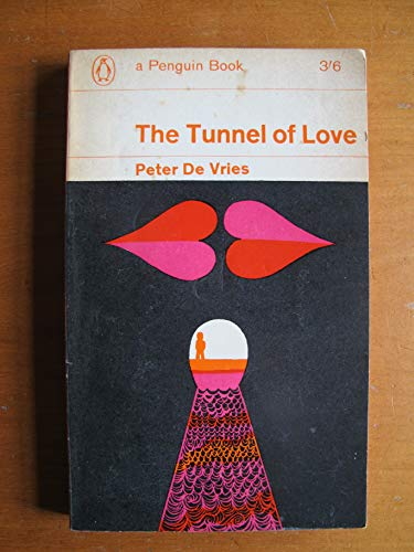 The Tunnel of Love (0140022007) by DeVries, Peter