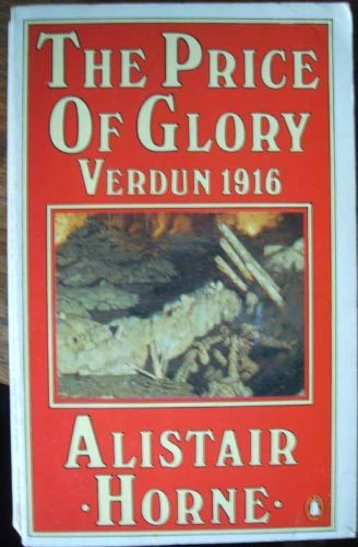 9780140022155: The Price of Glory: Verdun, 1916