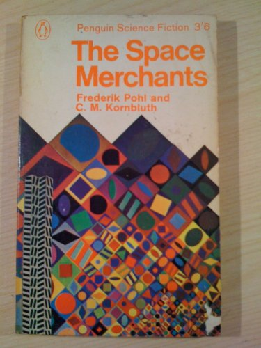 9780140022247: The Space Merchants