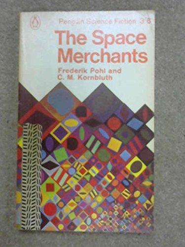 9780140022247: The Space Merchants