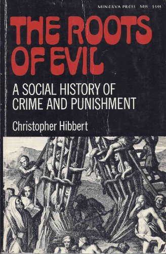9780140023053: The Roots of Evil: A Social History of Crime and Punishment