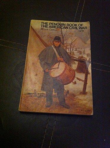 9780140023695: Penguin Book of the American Civil War