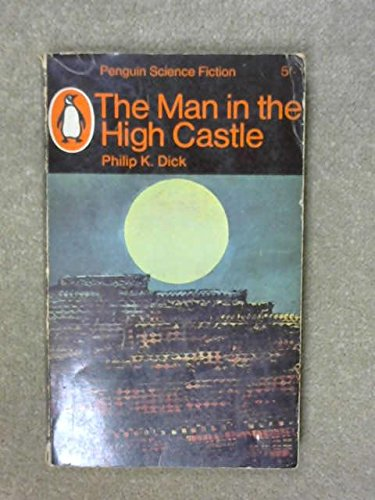 9780140023763: The Man in the High Castle (Penguin science fiction)