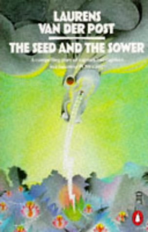 9780140024029: The Seed and the Sower