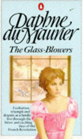 9780140024036: The Glass-Blowers