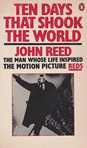 9780140024333: Ten Days That Shook the World (Modern Classics)