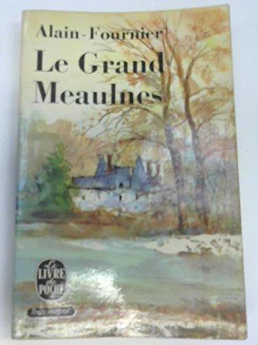 Le Grand Meaulnes: Alain-Fournier