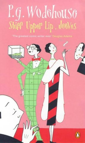 Stiff Upper Lip Jeeves: Wodehouse P. G.