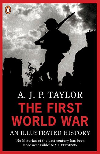 9780140024814: The First World War: An Illustrated History (Penguin Books)