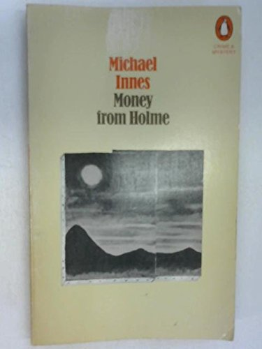 9780140024845: Money from Holme