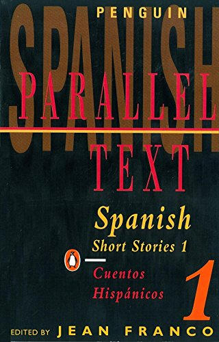 9780140025002: Spanish Short Stories 1 / Cuentos hispánicos 1 (Parallel Text) (v. 1) (Spanish and English Edition)