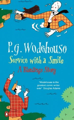 9780140025323: Service with a Smile (A Blandings Story)