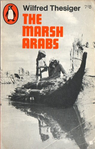 9780140025736: The Marsh Arabs