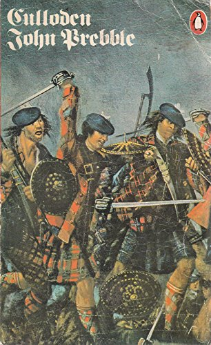 9780140025767: Culloden: The Magnificent Reconstuction of the Highlanders' Tragic Moorland Battle