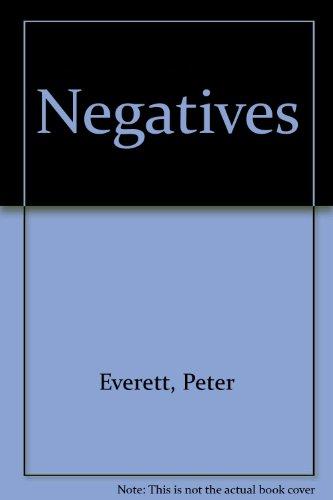 9780140026306: Negatives