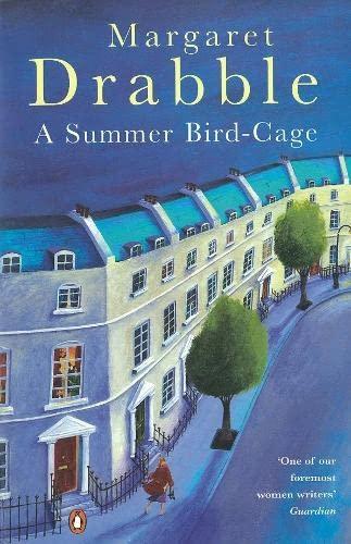 A Summer Bird-Cage: Drabble, Margaret